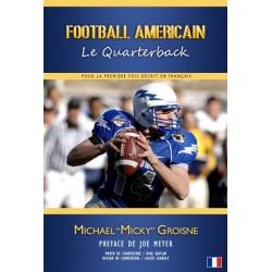 Livre Football Americain : le Quarterback (de Mickael Groisne)
