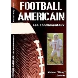 Livre Football Americain : les Fondamentaux (de Mickael Groisne)